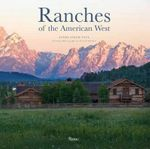Ranches of the American West - Linda Leigh Paul