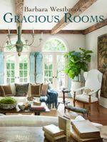 Barbara Westbrook : Gracious Rooms - Barbara Westbrook