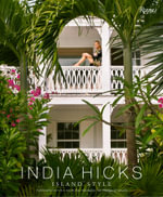 India Hicks : Island Style - India Hicks