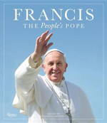 Francis : The People's Pope - Vincenzo Sansonetti