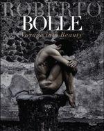 Roberto Bolle : Voyage of Beauty - Ferri Fabrizio