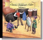 Classic Childrens Tales Vol. 5 : The Valiant Tailor, the Elves and Theshoemaker, the Easter Bunny That Overslept, the Fisherman and His Wife