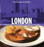 London : Authentic Recipes Celebrating the Foods of the World - Sybil Kapoor