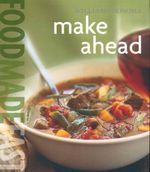 Make Ahead : Make Ahead - Rick Rodgers