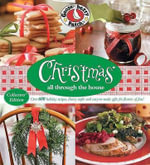 Christmas All Through the House : Over 600 Holiday Recipes, Cheery Crafts and Easy-To-Make Gifts for Flurries of Fun! - Gooseberry Patch