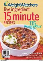 Weight Watchers Five Ingredient 15 Minute Recipes - Weight Watchers Magazine