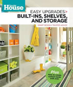 This Old House Easy Upgrades: Built-Ins, Shelves & Storage : Smart Design, Trusted Advice - This Old House Magazine