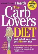 The Carblovers Diet : Eat What You Love, Get Slim for Life! - Ellen Kunes