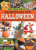 Matthew Mead's Frightfully Fun Halloween - Matthew Mead