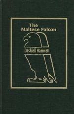 Maltese Falcon - Dashiell Hammett