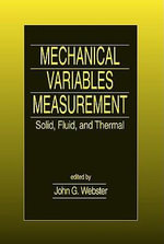 Mechanical Variables Measurement : Solid, Fluid, and Thermal
