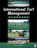 International Turf Management Handbook - David Aldous
