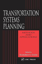 Transportation Systems Planning : Methods and Applications