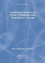 Continuum Models for Twinning in Crystals : Oxford Statistical Science Ser. - M. Pitteri