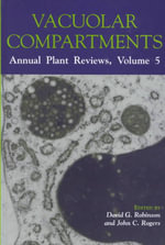 Vacuolar Compartments : Annual Plant Reviews, Volume 5 - David G. Robinson