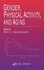 Gender Physical Activity and Aging : Protein Phosphorylation in Aging and Age-Related D...