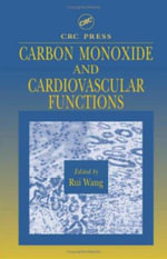 Carbon Monoxide and Cardiovascular Functions - Rui Wang