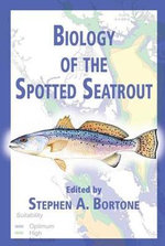 Biology of the Spotted Seatrout : CRC Marine Biology