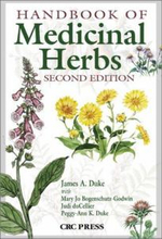 Handbook of Medicinal Herbs : The Desk Reference for Major Herbal Supplements, S... - James A. Duke