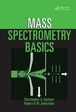Mass Spectrometry Basics - Christopher G. Herbert