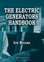 Electric Generators Handbook - I. Boldea