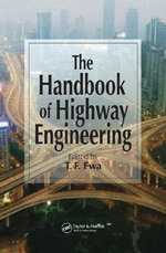 The Handbook of Highway Engineering : Drawings from the Historic American Engineering Re... - FWA  Tien Fang