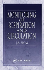Monitoring of Respiration and Circulation - J. A. Blom