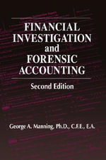 Financial Investigation and Forensic Accounting - George A. Manning