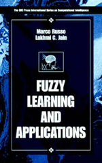 Fuzzy Learning and Applications : Design and Applications - Marco Russo