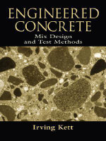 Engineered Concrete : Mix Design and Test Methods - Irving Kett