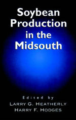 Soybean Production in the Midsouth : A History of Success and Failure