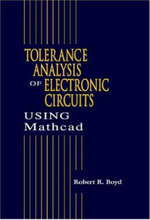 Tolerance Analysis of Electron Circuits Using Mathcad - R. Boyd