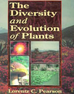 The Diversity and Evolution of Plants - L.C. Pearson