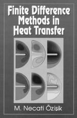 Finite Difference Methods in Heat Transfer - M. Necati Ozisik
