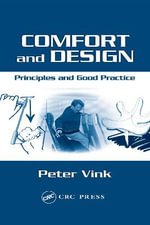 Comfort and Design : Principles and Good Practice - Peter Vink