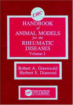 Handbook of Animal Models: Vol 1 : Rheumatic Disease - Robert A. Greenwald