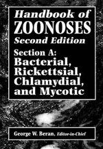 Handbook of Zoonoses : Bacterial, Rickettsial, Chlamydial and Mycotic Section A - G.W. Beran