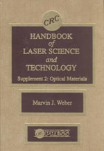 CRC Handbook of Laser Science and Technology : Optical Materials Supplement 2