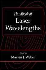 Handbook of Laser Wavelengths : Optical Materials - Marvin J. Weber
