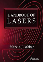 Handbook of Lasers : Optical Materials - Marvin J. Weber