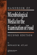 Handbook of Microbiological Media for the Examination of Food - Ronald M. Atlas