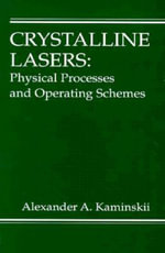 Crystalline Lasers : Physical Processes and Operating Schemes