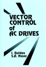 Vector Cotrol of Ac Drives - S.A. Nasar