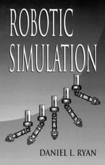 Robotic Simulation - Daniel L. Ryan