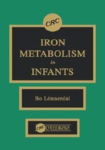 Iron Metabolism in Infants : From Systematic Patterns to Evolutionary Process T... - Bo Lonnerdal