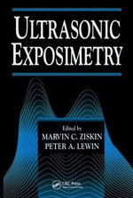 Ultrasonic Exposimetry - Marvin C. Ziskin