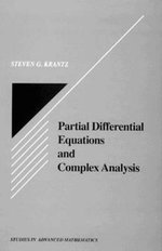 Partial Differential Equations and Complex Analysis : Studies in Advanced Mathematics - Steven G. Krantz