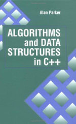 Algorithms and Data Structures in C++ - Alan Parker