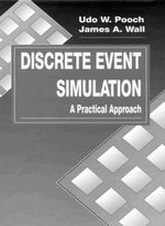 Discrete Event Simulation : A Practical Approach - Udo W. Pooch