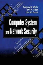 Computer System and Network Security - Gregory B. White